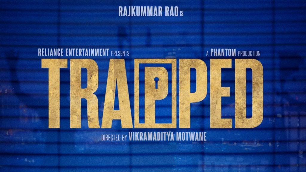 Trapped - Bollywood psychological thrillers
